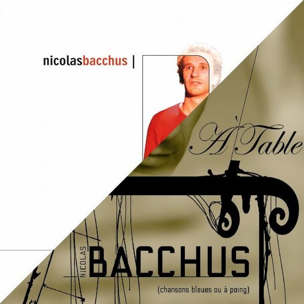 Pack Nicolas Bacchus : 2 albums