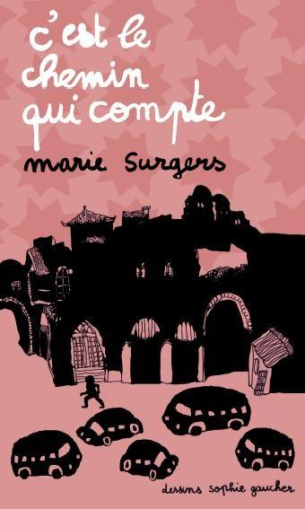 Marie Surgers : C'est le chemin qui compte (livre)