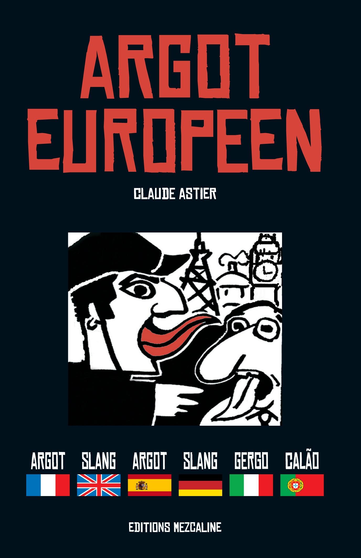 Claude Astier : Argot européen (livre)