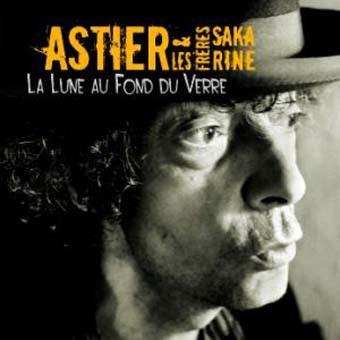 Astier & les frères Sakarine: La lune au fond du verre