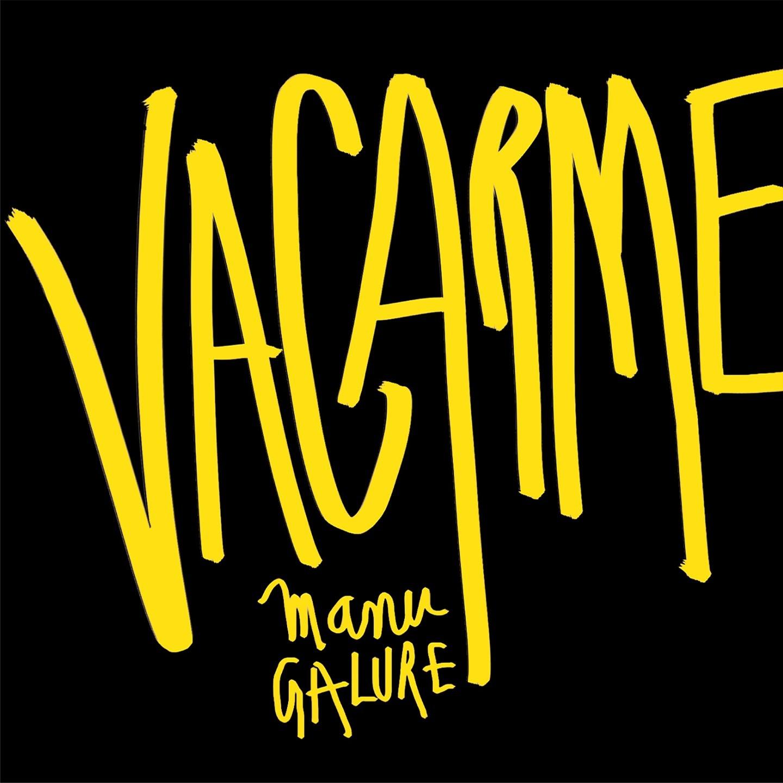 Manu Galure : Vacarme