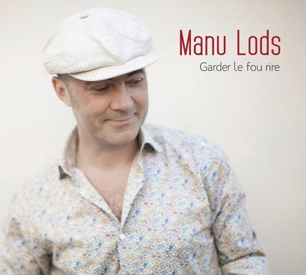 Manu Lods : Garder le fou rire
