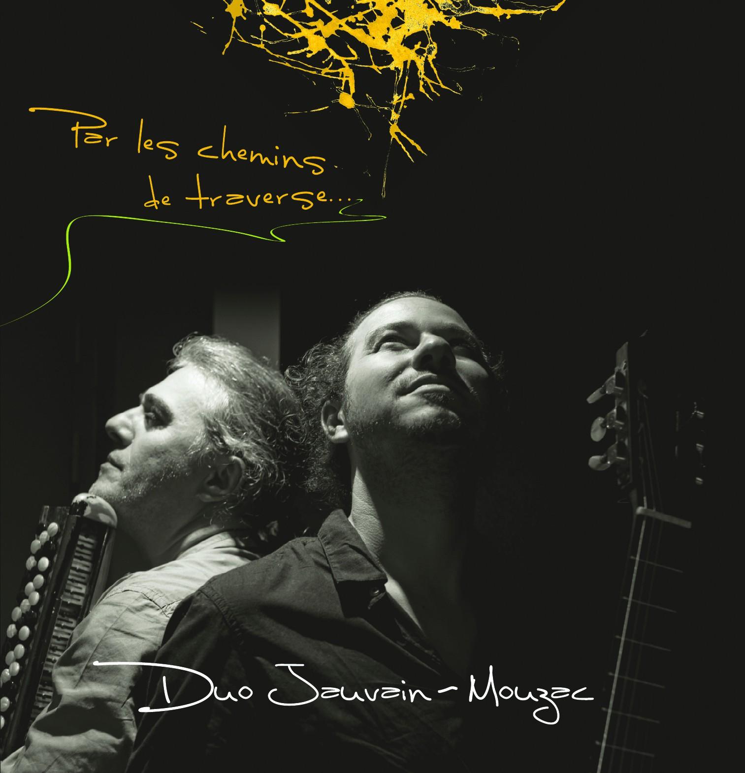 Duo Jauvain-Mouzac : Par les chemins de traverse…