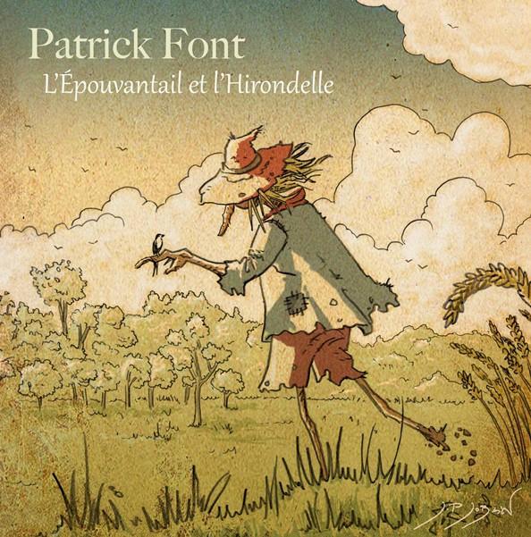Patrick Font : L'Épouvantail et l'Hirondelle <b><i>(Album numérique à télécharger)</i></b>