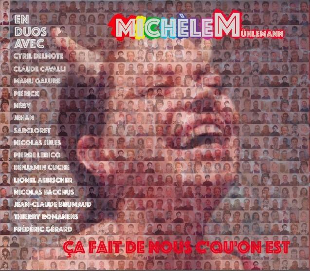 Michèle Mühlemann : Ça fait de nous c'qu'on est
