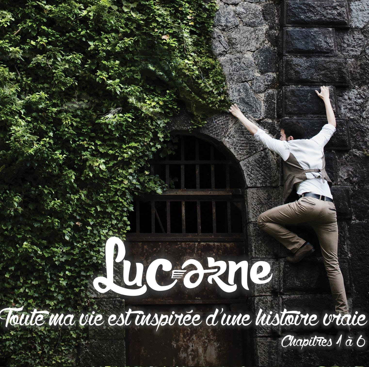 Lucarne : Toute ma vie est inspirée d'une histoire vraie (chapitres 1 à 6)