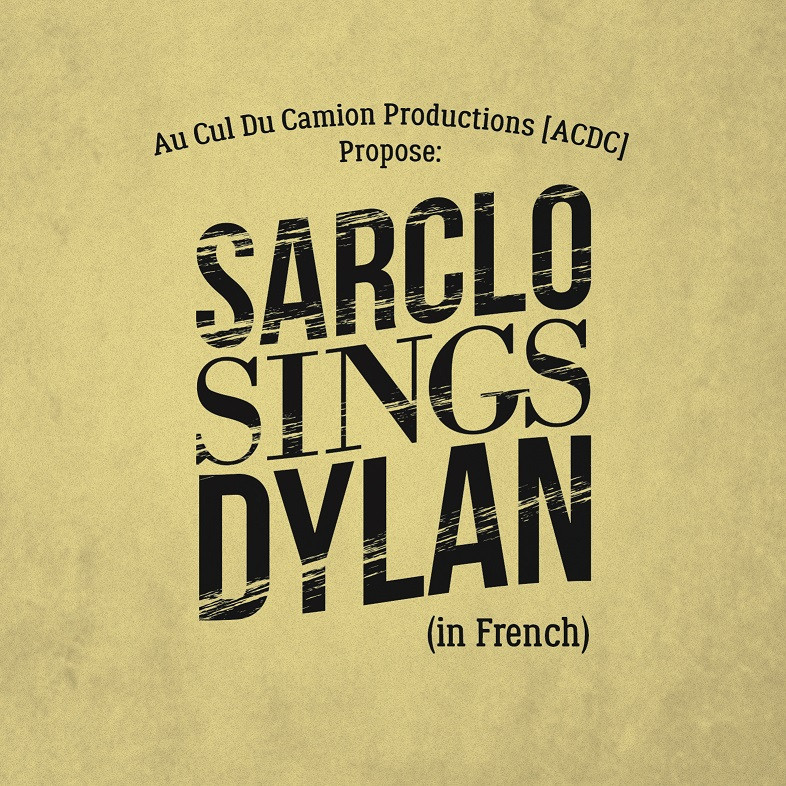 Sarclo : Sarclo sings Dylan (in French)
