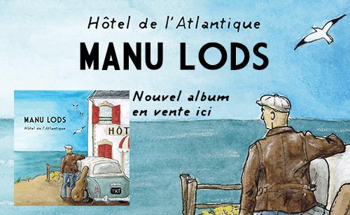 Manu Lods : Hôtel de l'Atlantique